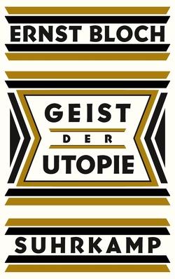 Geist der Utopie von Bloch,  Ernst