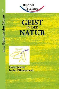 Geist in der Natur von Steiner,  Rudolf