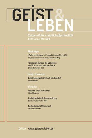 Geist & Leben 1/2015 von Benke,  Christoph