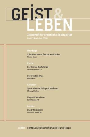 Geist & Leben 2/2020 von Benke,  Christoph