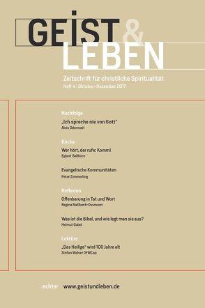Geist & Leben 4/2017 von Benke,  Christoph