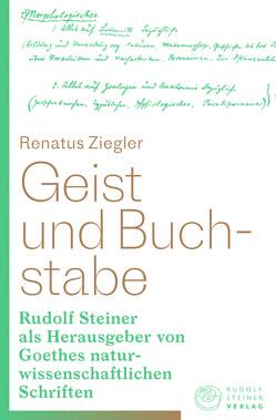 Geist und Buchstabe von Ziegler,  Renatus