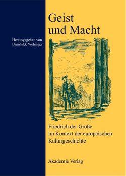 Geist und Macht von Wehinger,  Brunhilde
