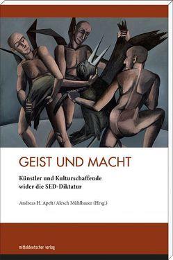 Geist und Macht von Apelt,  Andreas H, Mühlbauer,  Alesch