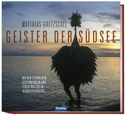 Geister der Südsee von Gretzschel,  Matthias