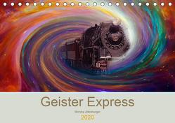 Geister Express (Tischkalender 2020 DIN A5 quer) von Altenburger,  Monika