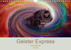 Geister Express (Wandkalender 2020 DIN A4 quer) von Altenburger,  Monika