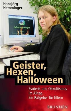 Geister, Hexen, Halloween von Hemminger,  Hansjörg