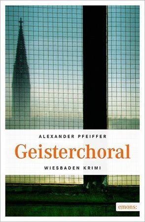 Geisterchoral von Pfeiffer,  Alexander