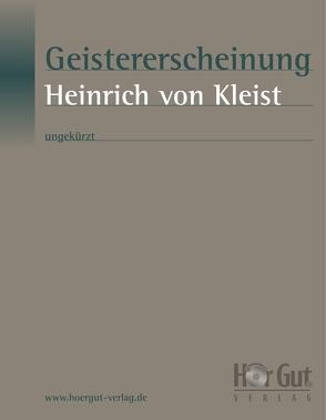 Geistererscheinung von Kleist,  Heinrich von
