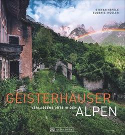 Geisterhäuser von Hefele,  Stefan, Hüsler,  Eugen E.
