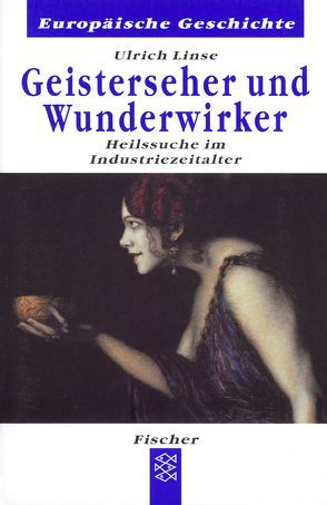 Geisterseher und Wunderwirker von Linse,  Ulrich