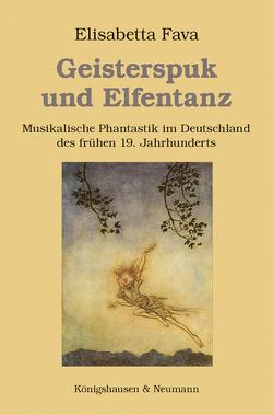 Geisterspuk und Elfentanz von Fava,  Elisabetta