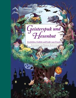Geisterspuk und Hexenhut – Ein Hausbuch für die ganze Familie. Mit Bastelideen von Korthues,  Barbara