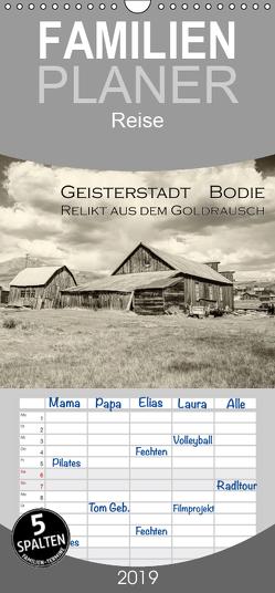 Geisterstadt Bodie – Relikt aus dem Goldrausch (schwarz-weiß) – Familienplaner hoch (Wandkalender 2019 , 21 cm x 45 cm, hoch) von Wigger,  Dominik