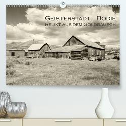 Geisterstadt Bodie – Relikt aus dem Goldrausch (schwarz-weiß) (Premium, hochwertiger DIN A2 Wandkalender 2021, Kunstdruck in Hochglanz) von Wigger,  Dominik
