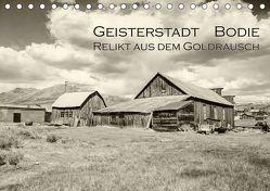 Geisterstadt Bodie – Relikt aus dem Goldrausch (schwarz-weiß) (Tischkalender 2019 DIN A5 quer) von Wigger,  Dominik