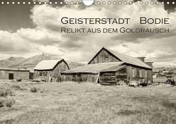 Geisterstadt Bodie – Relikt aus dem Goldrausch (schwarz-weiß) (Wandkalender 2019 DIN A4 quer) von Wigger,  Dominik