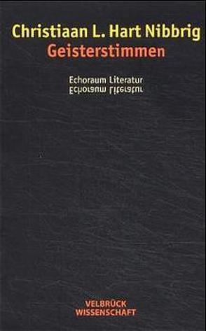 Geisterstimmen von Hart Nibbrig,  Christiaan L