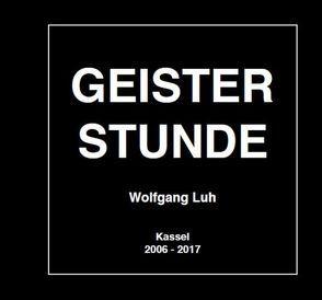 Geisterstunde von Luh,  Wolfgang