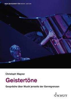 Geistertöne von Wagner,  Christoph