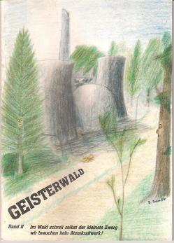 Geisterwald von Schaeffer,  Sibylla, Weidmann,  Richard G