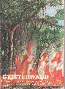 Geisterwald / Geisterwald Bd3 von Schaeffer-Ruland,  Sibylla, Weidmann,  Richard G