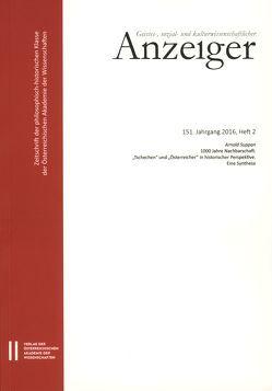 Geistes-, sozial-und kulturwissenschaftlicher Anzeiger 151. Jahrgang 2016, Heft 2 von Österreichische Akademie d. Wissenschaften, Suppan,  Arnold
