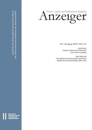 Geistes-, sozial- und kulturwissenschaftlicher Anzeiger 154. Jahrgang 2019, Heft 1+2 von Österreichische,  Akademie der Wissenschaften