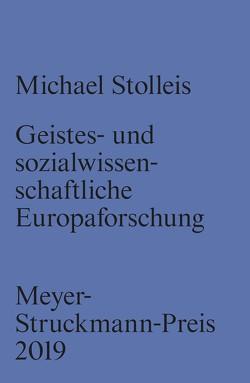 Geistes- und sozialwissenschaftliche Europaforschung von Landwehr,  Prof. Dr. Achim, Stolleis,  Michael