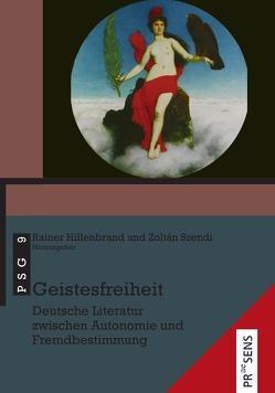 Geistesfreiheit von Hillenbrand,  Rainer, Szendi,  Zoltán