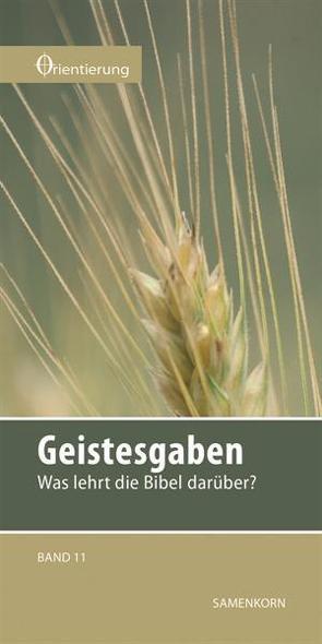 Geistesgaben von Gassmann,  Lothar