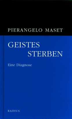Geistessterben von Maset,  Pierangelo