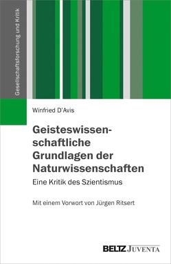 Geisteswissenschaftliche Grundlagen der Naturwissenschaften von D'Avis,  Winfried