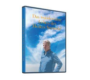 Geistheiler Sananda: Das wundersame Leben des Heilers Sananda! von Brecht,  Oliver Michael