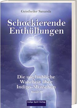 Geistheiler Sananda: Schockierende Enthüllungen von Brecht,  Oliver Michael