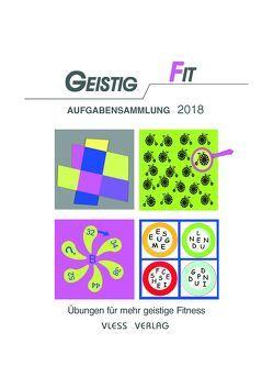 Geistig Fit Aufgabensammlung 2018 von Sturm,  Friederike