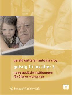 Geistig fit ins Alter 3 von Croy,  Antonia, Gatterer,  Gerald