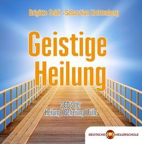 Geistige Heilung von Lichtenberg,  Sebastian, Seidl,  Brigitte