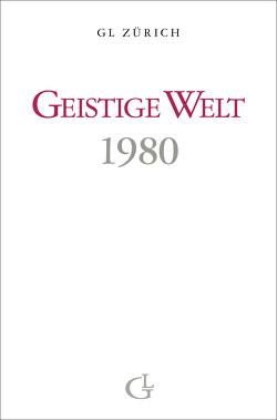 Geistige Welt 1980 von Brunner,  Beatrice