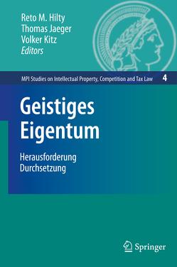 Geistiges Eigentum von Hilty,  Reto, Jaeger,  Thomas, Kitz,  Volker