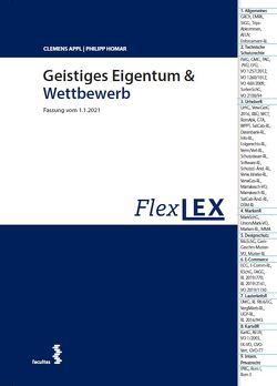 Geistiges Eigentum und Wettbewerb von Appl,  Clemens, Homar,  Philipp