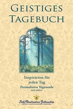 Geistiges Tagebuch von Yogananda,  Paramahansa