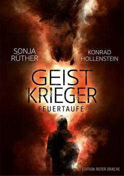 Geistkrieger von Hollenstein,  Konrad, Rüther,  Sonja