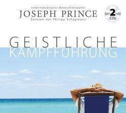 Geistliche Kampfführung von Mutschler,  Mirjam, Prince,  Joseph, Schepmann,  Philipp