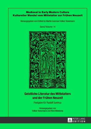 Geistliche Literatur des Mittelalters und der Frühen Neuzeit von Honemann,  Volker, Miedema,  Nine
