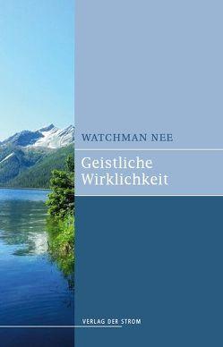 Geistliche Wirklichkeit von Nee,  Watchman