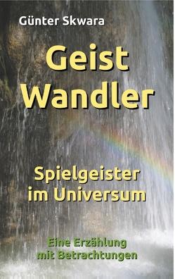 GeistWandler von Skwara,  Günter