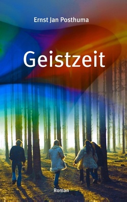 Geistzeit von Posthuma,  Ernst Jan