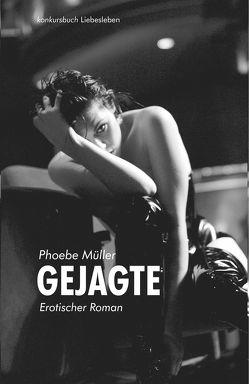Gejagte von Müller,  Phoebe